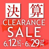 決算CLEARANCE SALE【6月12日~6月29日】【終了しました】